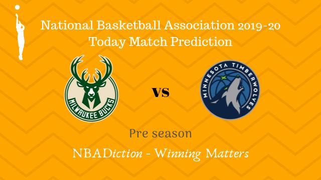 bucks vs minnesota preseason - Bucks vs Timberwolves NBA Today Match Prediction - 18th Oct 2019