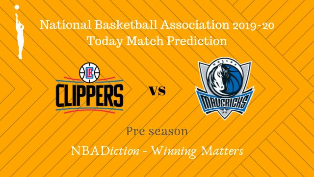 clippers vs mavericks preseason - Clippers vs Mavericks NBA Today Match Prediction - 18th Oct 2019