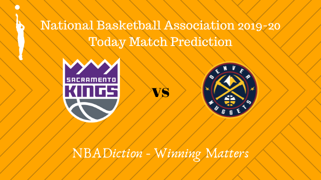 kings vs nuggets 29102019 - Kings vs Nuggets NBA Today Match Prediction - 29th Oct 2019