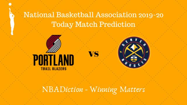 trailblazers vs nuggets 24102019 - Trail Blazers vs Nuggets NBA Today Match Prediction - 24th Oct 2019