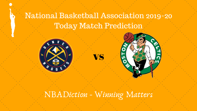nuggets vs celtics 23112019 prediction - Nuggets vs Celtics NBA Today Match Prediction - 23rd Nov 2019