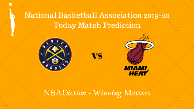 nuggets vs heat 06112019 - Nuggets vs Heat NBA Today Match Prediction - 6th Nov 2019