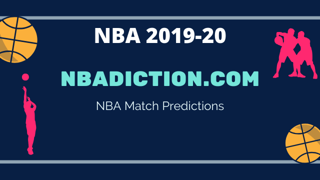 NBADiction NBA match prediction - 2019-20 NBA - 10th March 2020 Predictions and Betting Tips