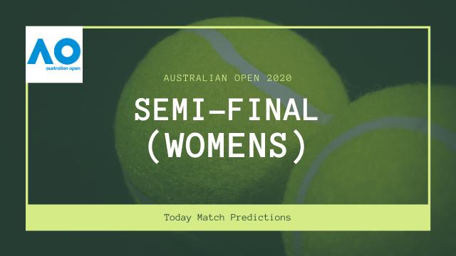 australian open predictions semi final womens - Australian Open 2020 Prediction - Semi-final (Women's)