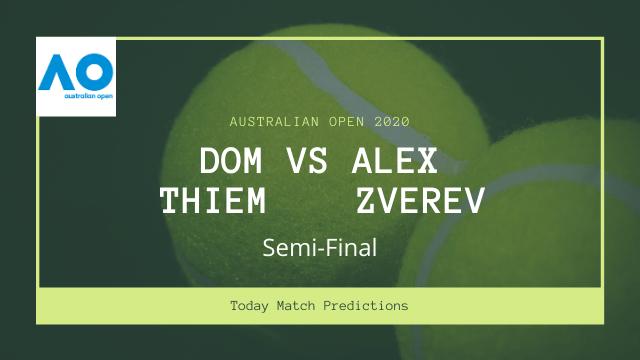 dominic thiem vs alexander zverev prediction ao semi final - Dominic Thiem vs Alexander Zverev Prediction, Australian Open 2020 Semi-final