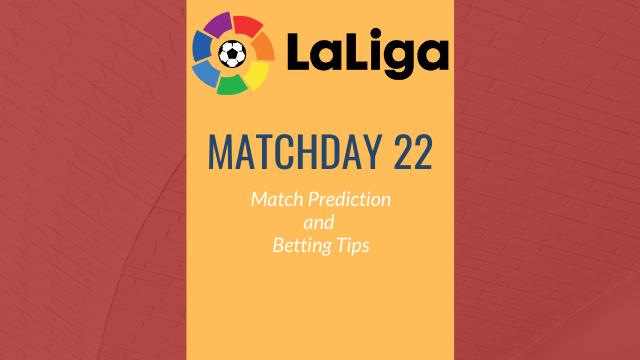 la liga predictions matchday22 - 2019-20 La Liga - Matchday 22 Predictions and Betting Tips