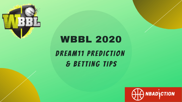 wbbl dream11 prediction 2020 nbadiction - ADSW vs SYTW Dream11 Prediction, 50th Match, WBBL 2020