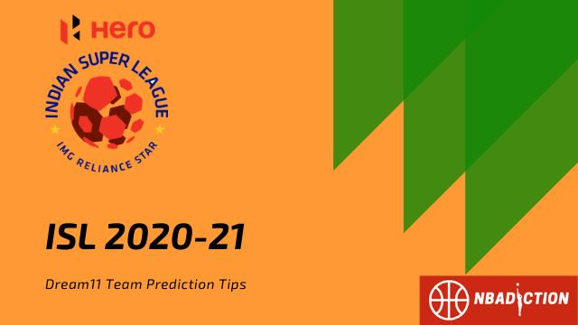 ISL Dream11 Team Prediction Tips - NBAdiction